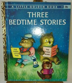 A Little Golden Book - Three Bedtime Stories (the three little pigs, the three bears &