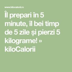 Îl prepari în 5 minute, îl bei timp de 5 zile și pierzi 5 kilograme! » kiloCalorii Diet Recipes, Diet Meals, Fat Burning, Burns, Homemade, Fitness, Manual, Sport, Silhouettes