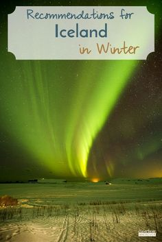Iceland Winter | What to Do in Iceland | Where to Eat Iceland | Travel Iceland