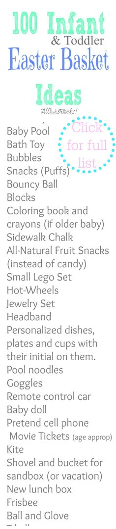 100 Infant & Toddler Easter Basket Gift Ideas (Non-candy!)  AllThatSrocks.com Cute list. Toothbrush and toothpaste ;)