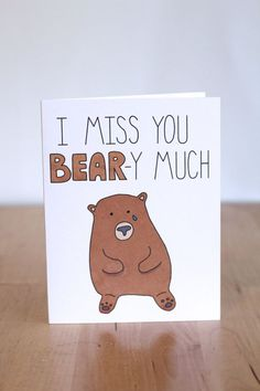 """I Miss You Bear-y Much"" pun card Love Cards, Diy Cards, Free Font Design, I Miss You Card, Miss You Gifts, Cute Puns, Funny Puns, Pun Card, Tsumtsum"