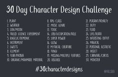 I decided to make my own 30 day challenge that focuses on character design! Create a character based off of the daily prompt, take it literally or try to incorporate your own ideas into it. I made...