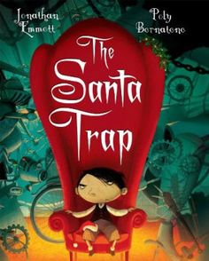 Santa Trap The Funniest Christmas Book I Have Ever Read It Is Hilarious And Inventive
