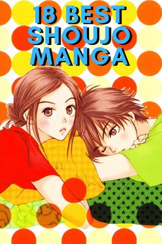 Generally, shoujo manga is aimed at young females, roping them in with romance and relatable characters. Here are the best 18 shoujo manga to read — ANIME Impulse ™️ Read Anime, Manga To Read, Best Shoujo Manga, Manga Anime, Manga Love, Good Manga, Best Romance Manga, Skip Beat Manga, High School Romance