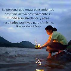 La persona que envía pensamientos positivos activa positivamente el mundo a su alrededor y atrae resultados positivos para sí mismo.