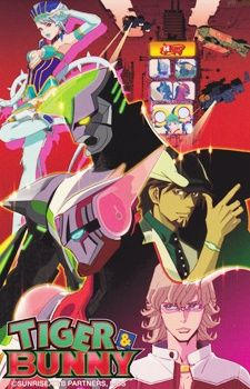 "Tiger & Bunny - In Stern Bild City, those with special abilities are called ""NEXT,"" and can use…"