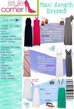 Style Corner - Maxi Length Dresses -May 11 - 18 #VonMaur