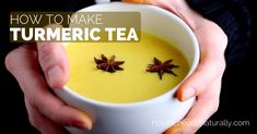 How To Make Turmeric Tea | healthylivinghowto.com