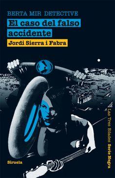 El caso del falso accidente. Jordi Sierra i Fabra.