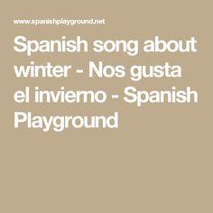 Spanish song about winter - Nos gusta el invierno - Spanish Playground