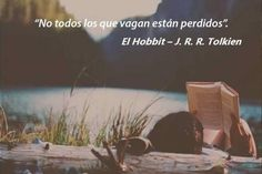 Books Quotes- The Hobbit Book Quotes, Words Quotes, Life Quotes, Tolkien, Great Quotes, Quotes To Live By, Quotes En Espanol, Teaching Spanish, Thoughts And Feelings