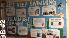 Just keep swimming! Its Almost summer closing bulletin board