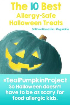 Teal Pumpkin Project – The 10 Best Allergy-Free Halloween Treats...this is a great idea for helping out those children who have allergies and are sensitive to sugar. I am going to have a teal pumpkin at my house! #Teal Pumpkin Project