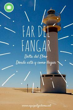 Far del Fangar: Dónde está y cómo llegar