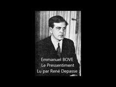 Version texte https://ebooks-bnr.com/ebooks/html/bove_le_pressentiment.htm Lu par René Depasse Plus de 2000+ livres audio gratuitement, les chefs-d'œuvre de ...