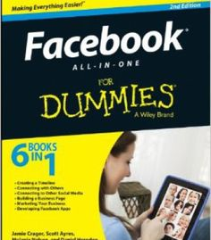 Facebook All-In-One For Dummies (2nd Edition) PDF