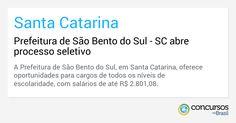 Prefeitura de São Bento do Sul - SC abre processo seletivo - http://anoticiadodia.com/prefeitura-de-sao-bento-do-sul-sc-abre-processo-seletivo/