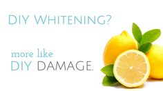 Common Teeth Whitening Tricks That Are Super Bad for Your Teeth. | Salt Lake Dental Clinic