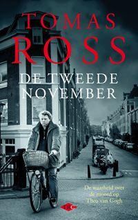 Tomas Ross - De tweede november Genomineerd  voor De Gouden Strop 2014. De prijs voor de beste Nederlandstalige misdaadroman van het jaar wordt op donderdag 29 mei uitgereikt tijdens de Avond van het Spannende Boek.