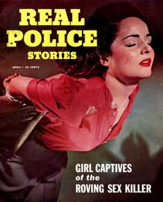 Cartoon Books, Girl Cartoon, Damsels In Peril, Pulp Magazine, Magazine Covers, Police Story, Adventure Magazine, Pulp Fiction Book, True Detective