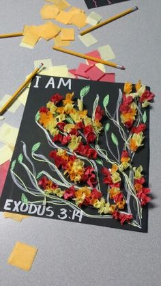 The burning bush craft. We cut out black poster board and drew our bush using chalkboard markers. We then add tissue paper by wrapping them on the pencil ends and gluing them to the bush. The kids learned and had fun.