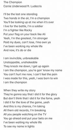 The champion by carrie underwood ft. Country Song Quotes, Country Music Lyrics, Carrie Underwood Quotes, Lyrics And Chords, Song Lyrics, Champion Quotes, Hollywood Songs