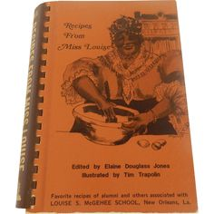 Recipes From Miss Louise New Orleans La