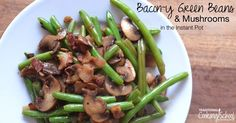 Thanksgiving calls for green beans, and now you can make Instant Pot green beans with bacon mushrooms as a show-stopping side dish! Instant Pot Pressure Cooker, Pressure Cooker Recipes, Pressure Cooking, Bacon Stuffed Mushrooms, Stuffed Peppers, Instant Pot Veggies, Green Beans With Bacon, Good Roasts, Food Preparation