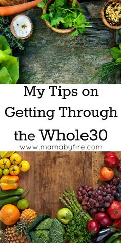 The Whole30 diet can be daunting and a bit overwhelming, but these Whole30 tips can help you get through it.