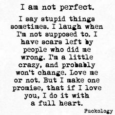 If I love you, I do it with a full heart. Sarcastic Quotes, True Quotes, Funny Quotes, Qoutes, Mood Quotes, Positive Quotes, Favorite Quotes, Best Quotes, Crazy Quotes
