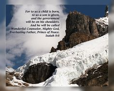 From Daily Scripture Project by artist Dawn Currie-Christmas series:   For to us a child is born, to us a son is given, and the government will be on his shoulders. And he will be called Wonderful Counselor, Mighty God, Everlasting Father, Prince of Peace. Isaiah 9:6