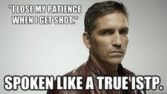 ISTP - i have no idea what this from, but it made me giggle. Go team istp! Istp Personality, Myers Briggs Personality Types, Myers Briggs Personalities, Mayer Briggs, Enneagram Type 3, Ambivert, Jim Caviezel, Thing 1, Person Of Interest