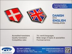 #Danish into #English #Translation Communication Legal Translation is a #multilingual translation company based in Dubai, United Arab Emirates. We constantly monitor our translators' performance and obtain regular customer feedback to ensure top quality. For more info visit: www.communicationdubai.com/danish-into-english-translation.php