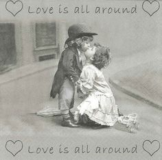 LOVE'S ALL AROUND