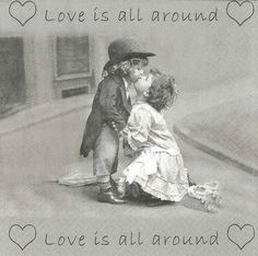 LOVE'S ALL AROUND