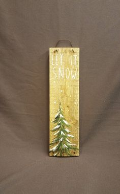 Christmas GIFTS UNDER 20 Christmas Winter Reclaimed Wood Pallet Art, Let It Snow, Hand painted Pine tree,Christmas decorations, upcycled