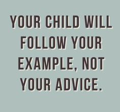 "Thank you Cory Booker for this always important reminder:  ""A child will follow your example, not your advice."" pic.twitter.com/GaB3p3yLwe"