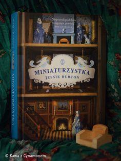 Miniaturzystka, Jessie Burton, Wydawnictwo Literackie (aut. Miranda)