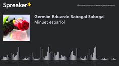 Minuet español (hecho con Spreaker)