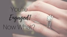 You've just gotten engaged.. Now what?