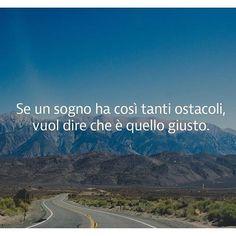 #frasi #dream #❤️ -A