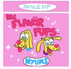 The label for the fun dip smile dip stuff!:)