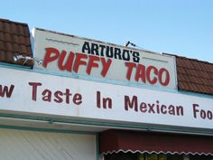 Mmmm Puffy Tacos on Leffingwell...have to try it sometime.