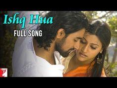 Ishq Hua - Full Song - Aaja Nachle - YouTube
