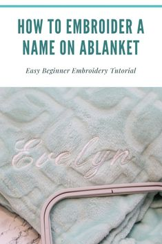 Here's how to embroider a name on a baby blanket. Easy machine embroidery tutorial for beginners. Brother Embroidery Machine, Name Embroidery, Machine Embroidery Projects, Machine Embroidery Applique, Embroidery Ideas, Embroidered Baby Blankets, Applique Tutorial, Embroidery For Beginners, Easy