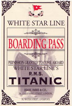 White Star LIne Boarding Pass to the Titanic. I cannot wait for Titanic ! Rms Titanic, Titanic Photos, Titanic Sinking, Titanic Prom, Titanic Museum, Titanic Movie, Kate Titanic, Titanic Wreck, Old Posters