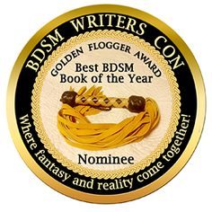 I've been nominated for a Golden Flogger Award for my BDSM erotic romance Hold Tight! What a lovely honor!