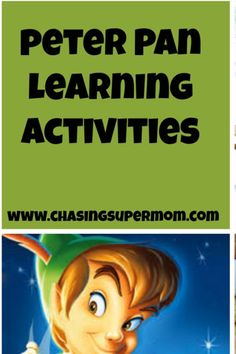 SuperMom's Peter Pan Learning Activities.  http://chasingsupermom.com/2014/07/peter-pan-learning-activities/