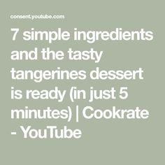 7 simple ingredients and the tasty tangerines dessert is ready (in just 5 minutes)   Cookrate - YouTube