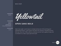 A fun pairing: Yellowtail is a fat brush script typeface with a mix of connecting letterforms. Contrasting nicely against the bold and more basic style of Open Sans Bold and Open Sans light.
